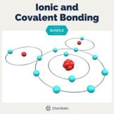 Ionic and Covalent Bonding BUNDLE | Digital Resource