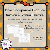 Ionic Compounds: Naming & Writing Formulas