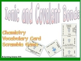 Ionic & Covalent Bonds Chemistry Scramble Card Game