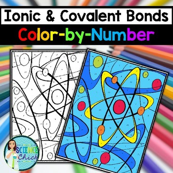 ionic covalent bonds color by number by science chick tpt. Black Bedroom Furniture Sets. Home Design Ideas