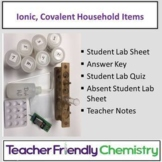 Chemistry Lab: Ionic and Covalent Household Compounds