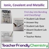 Chemistry Lab: Ionic, Covalent and Metallic Bonding