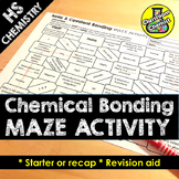 Ionic and Covalent Bonding Activity - MAZE