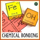 Chemical Bonds: Ionic Bonding and Covalent Bonding