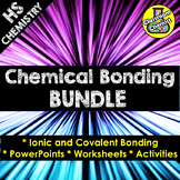 Ionic and Covalent Bonding Worksheet, PowerPoint and Activ