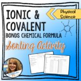 Ionic and Covalent Bonds Chemical Formula Sorting Activity