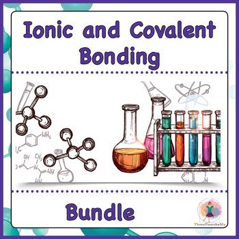 Ionic and Molecular / Covalent Bonding Bundle