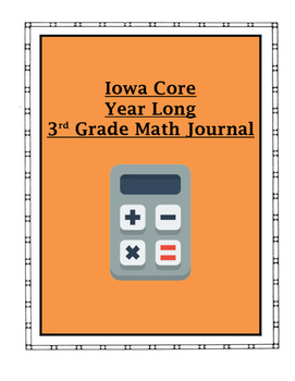 Iowa Core Math 3rd Grade Year Long Journal (With Student Friendly Hints)