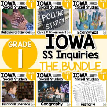 Iowa Grade 1 Social Studies Inquiries BUNDLE