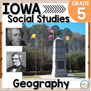 Iowa Grade 5 Social Studies Inquiry: Geography