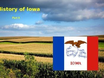 Iowa History PowerPoint - Part II