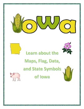 Iowa Maps, Flag, Data, and Geography Assessment