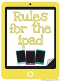 Ipad Rules Posters for Classroom