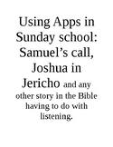 Ipad apps for Sun Sch series - Samuel's call and other lis