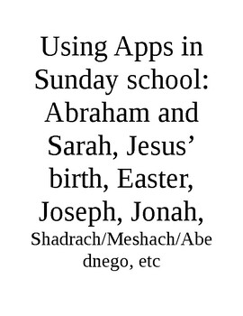 Ipad apps for Sun Sch series - Abraham/Sarah and other more complex stories