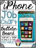 EDITABLE Iphone Job Chart Bulletin Board