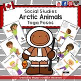 Iqaluit, Nunavut Arctic Animal Yoga Poses (and Alberta Social Studies)