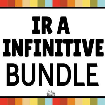 Ir + A + Infinitive- BUNDLE