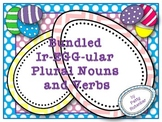 Ir-EGG-ular Plural Nouns and Verbs Bundled Together