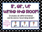 Ir, Er, Ur R-Controlled Vowels Write the Room/Word Work