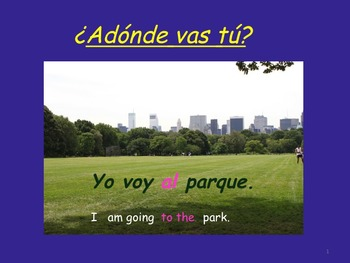 Spanish Ir,  Venir, and Places PowerPoint, TPR Stories and Activities
