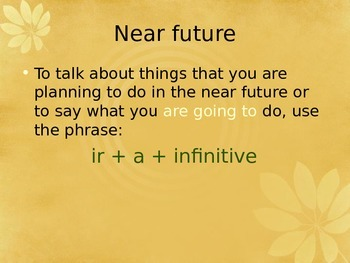 Ir + a + infinitive. Near Future in Spanish. Futuro Inmediato.