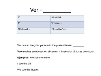 Ir and ver notes