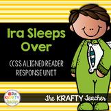 Ira Sleeps Over Reading | Comprehension Activities