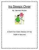 Ira Sleeps Over Common Core Literacy Unit