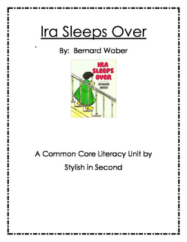 Ira Sleeps Over Common Core Literacy Unit