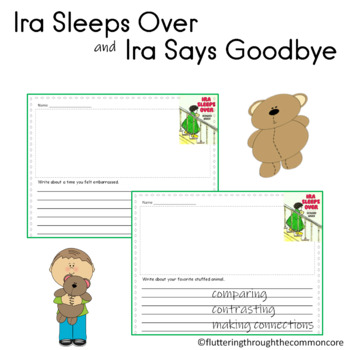 Ira Sleeps Over Ira Says Goodbye by Bernard Waber Writing Prompts Text to Self