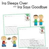 Ira Sleeps Over and Ira Says Goodbye  Bernard Waber Writing Prompts