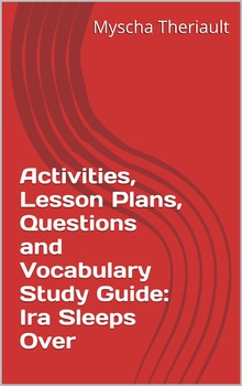 Ira Sleeps Over Literature Unit, Activities, Lesson Plans and Worksheets Package