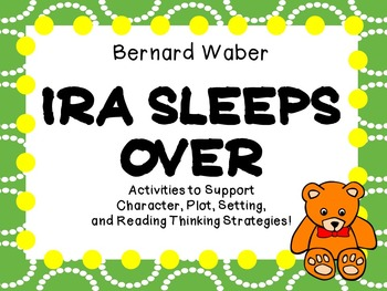 Ira Sleeps Over by Bernard Waber:   A Complete Literature Study!