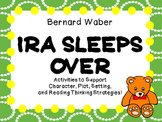 Ira Sleeps Over by Bernard Waber:   A Complete Literature Study!