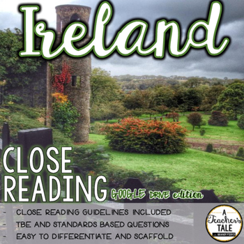 Ireland Close Reading - For GOOGLE drive/slides!