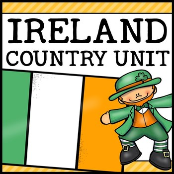 Ireland Country Social Studies Complete Unit