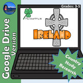 Ireland Country Study | Google Drive Version | Distance Learning