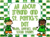Ireland and St. Patrick's Day Math, Literacy and Social Studies Unit