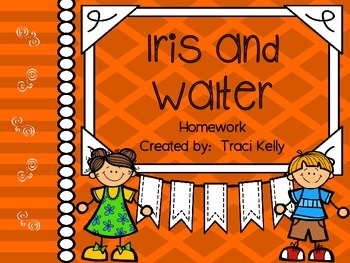 Iris and Walter Homework - Scott Foresman 2nd Grade