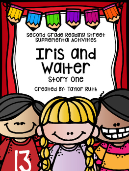 Iris and Walter Supplemental Activities (Second Grade Reading Street Lesson One)