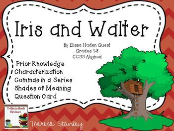 Story Activities:  Iris and Walter by Elissa Haden Guest