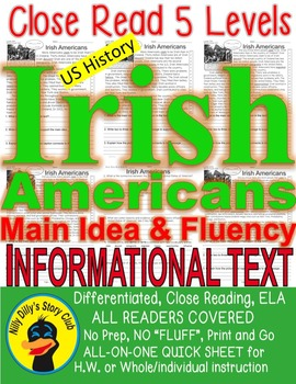 Irish Americans CLOSE READING 5 LEVELED PASSAGES Main Idea Fluency Check TDQs