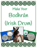 Irish Drum – Make and Play Your Own Bodhrán and Tipper