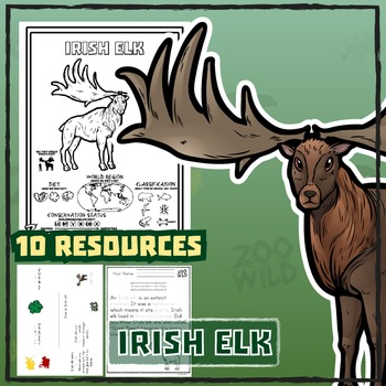Irish Elk -- 10 Resources -- Coloring Pages, Reading & Activities