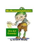 Irish Fairy Tale - McRumpelstiltskin - One Act Play