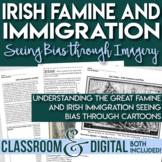 Irish Famine - Irish Immigration - Irish Immigrants - Examining Bias in Cartoons