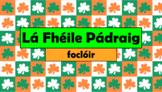 Irish (Gaeilge) - St. Patrick's Day Vocabulary - PowerPoin