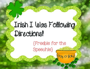 Irish I Was Following Directions! {Freebie for the Speechie}