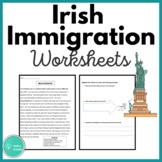 Irish Immigration Close Reading
